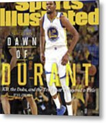 Dawn Of Durant Kd, The Dubs, And The Text That Triggered A Sports Illustrated Cover Metal Print