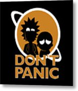 Don't Panic Metal Print