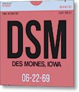 Dsm Des Moines Luggage Tag I Metal Print