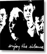 Enjoy The Silence Metal Print