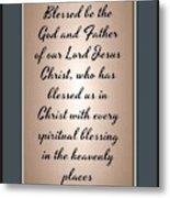 Ephesians 1 3 Metal Print