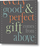 Every Good And Perfect Gift Metal Print