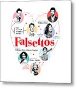 Falsettos Metal Print