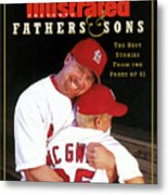 Fathers And Sons The Best Stories From The Pages Of Si Sports Illustrated Cover Metal Print