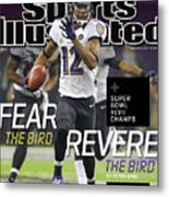 Fear The Bird, Revere The Bird Super Bowl Xlvii Champs Sports Illustrated Cover Metal Print