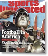 Football In America The State Of The Union Sports Illustrated Cover Metal Print