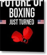 Future Of Boxing Just Turned 8 Metal Print
