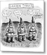 Garden Trolls Metal Print