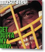 Get Outta My Way Washingtons Sack-happy Dexter Manley Sports Illustrated Cover Metal Print