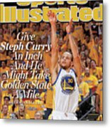 Give Steph Curry An Inch And He Might Take Golden State A Sports Illustrated Cover Metal Print