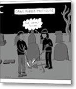 Grave Robber Meet-cute Metal Print