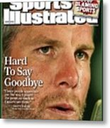 Green Bay Packers Qb Brett Favre, March 17, 2008 Sports Sports Illustrated Cover Metal Print