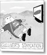 Gulliver's Staycation Metal Print