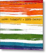 Happy Thoughts Rainbow- Art By Linda Woods Metal Print