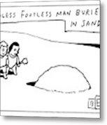 Headless Footless Man Metal Print