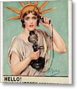 Hello This Is Liberty Speaking 1918 Metal Print