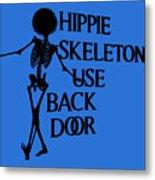 Hippie Skeletons Use Back Door Png Metal Print