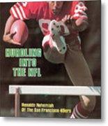 Hurdling Into The Nfl Renaldo Nehemiah Of The San Francisco Sports Illustrated Cover Metal Print