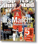 Its March Let The Madness Begin Sports Illustrated Cover Metal Print