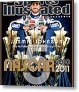 Jimmie Johnson, 2010 Sprint Cup Champion Sports Illustrated Cover Metal Print