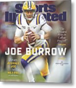 Joe Burrow From Average Joe To No. 1 Pro Sports Illustrated Cover Metal Print