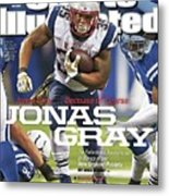Jonas Gray . . . Because Of Course Jonas Gray The Sports Illustrated Cover Metal Print