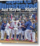 Just Maybe... Right The Last Great American Sports Story Sports Illustrated Cover Metal Print