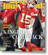 Kingdom Comeback Kansas City Chiefs, Super Bowl Liv Sports Illustrated Cover Metal Print