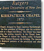 Kirkpatrick Chapel - Commemorative Plaque Metal Print