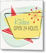 Kitchen Open 24 Hours- Art By Linda Woods Metal Print