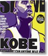 Kobe: Showtime! Can Anyone Beat L.A.? SLAM Cover Metal Print