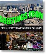 Las Vegas The City That Never Sleeps Custom Pc Metal Print