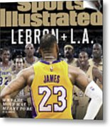 LeBron + L.a. Why The Move Was Meant To Be Sports Illustrated Cover Metal Print