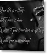 Life...... She Wrote Metal Print