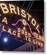 Lighting Up The Bristol Sign Metal Print
