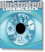 Looking Back A 20th Century Celebration Sports Illustrated Cover Metal Print