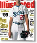Los Angeles Dodgers Kevin Brown, 1999 Mlb Baseball Preview Sports Illustrated Cover Metal Print