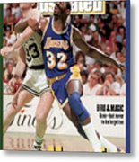 Los Angeles Lakers Magic Johnson And Boston Celtics Larry Sports Illustrated Cover Metal Print