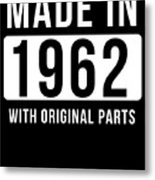 Made In 1962 Metal Print