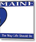 Maine State License Plate Metal Print