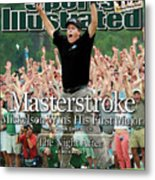 Masterstroke Mickelson Wins His First Major Sports Illustrated Cover Metal Print