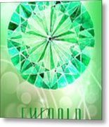 May Birthstone - Emerald Metal Print