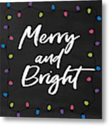 Merry And Bright 2- Art By Linda Woods Metal Print