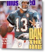 Miami Dolphins Qb Dan Marino, 1991 Afc Wild Card Playoffs Sports Illustrated Cover Metal Print