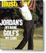 Michael Jordan, 1989 St. Jude Classic Sports Illustrated Cover Metal Print