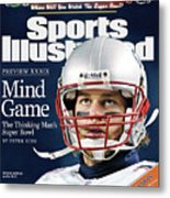 Mind Game The Thinking Mans Super Bowl Xxxix Preview Sports Illustrated Cover Metal Print