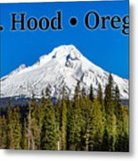 Mount Hood Oregon In Winter 02 Metal Print