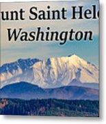 Mount Saint Helens Washington Metal Print