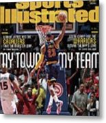 My Town, My Team LeBron James And The Cavaliers Take The Sports Illustrated Cover Metal Print
