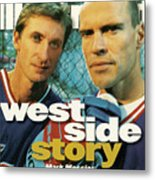 New York Rangers Mark Messier And Wayne Gretzky Sports Illustrated Cover Metal Print